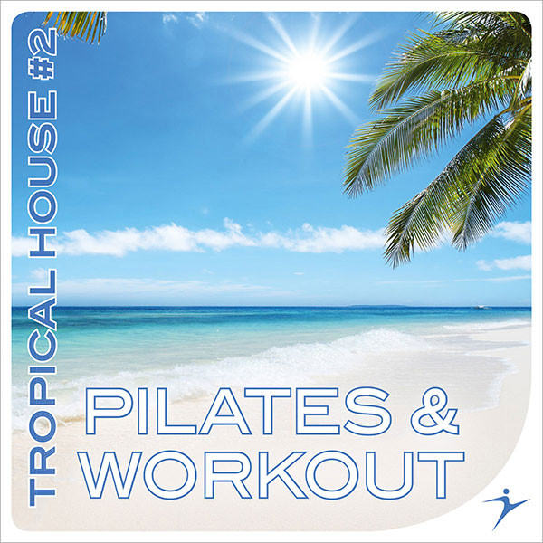 PILATES & WORKOUT Tropical House #2